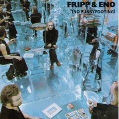 Brian Eno - No Pussyfooting - Zortam Music
