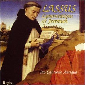 LASSUS: Lamentations of Jeremiah / Pro Cantione Antiqua