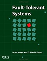 Fault-Tolerant Systems