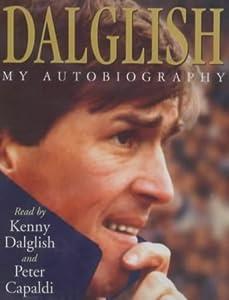 Kenny Dalglish My Life by Hodder & Stoughton Audio Books
