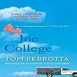 Joe College: A Novel
