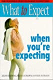 What to Expect When You're Expecting Arlene Eisenberg