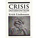 img - for Crisis Intervention (The Master Work Series) by Lindemann, Erich (1995) Paperback book / textbook / text book