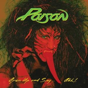 Poison - Open Up and Say... Ahh_ - Zortam Music