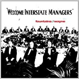 Welcome Interstate Managers ~ Fountains Of Wayne
