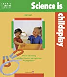 img - for Science is Child's Play (Shared learning activities) book / textbook / text book