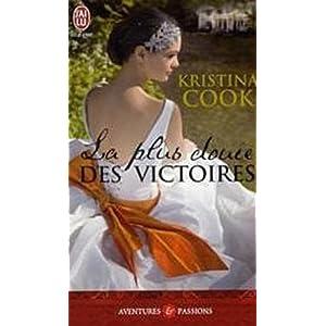 La plus douce des victoires de Kristina Cook 41DDOFowJaL._SL500_AA300_