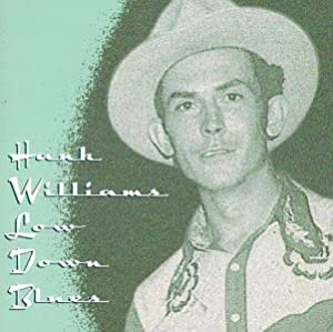 Hank Williams Sr - Low Down Blues - Amazon.com Music