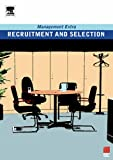 Recruitment and Selection: Management Extra