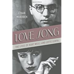 Love Song: The Lives of Kurt Weill and Lotte Lenya