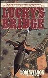 LUCKY'S BRIDGE