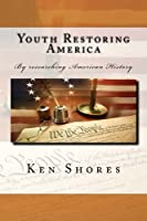 Youth Restoring America