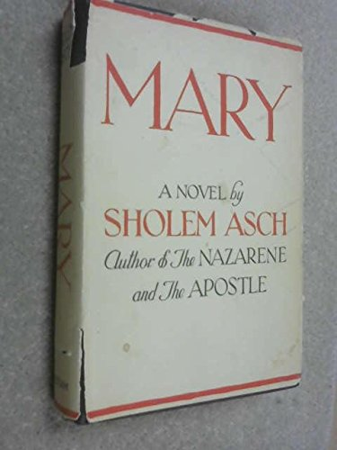 Mary by Sholem Asch