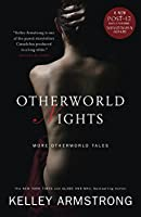 Otherworld Nights: More Otherworld Tales