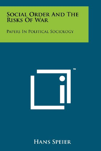 Social Order and the Risks of War: Papers in Political Sociology