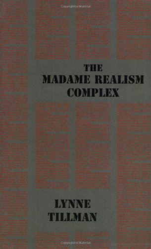 The Madame Realism Complex (Semiotext(e) / Native Agents)