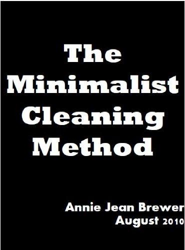 The Minimalist Cleaning Method