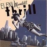 Thrill Eleni Mandell