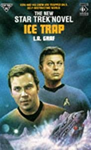 Star Trek : Ice Trap by L. A. Graf