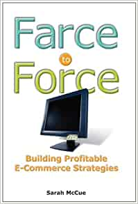 Farce to force building profitable e commerce strategies for Farcical writings