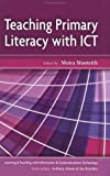img - for Teaching Primary Literacy with ICT book / textbook / text book