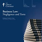 Business Law: Negligence and Torts | [The Great Courses]