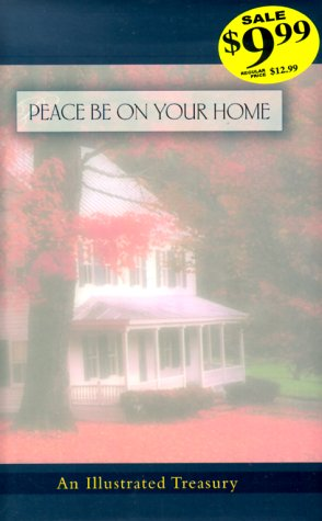 Peace Be on Your Home: An Illustrated Treasury