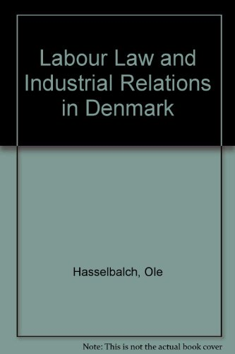 Labour Law and Industrial Relations in Denmark