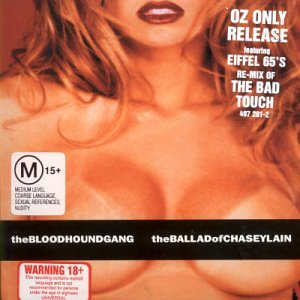 The Bloodhound Gang - The Ballad Of Chasey Lain - Zortam Music