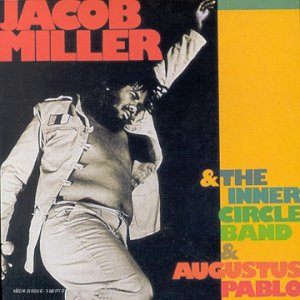 Jacob Miller - With the Inner Circle Band ( With Augustus Pablo) - Zortam Music