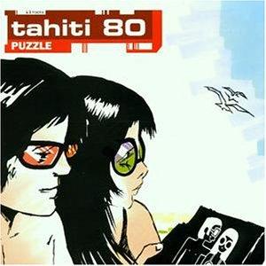 Tahiti 80 - Puzzel - Zortam Music