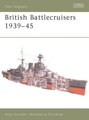 British Battlecruisers 1939-45 (New Vanguard)