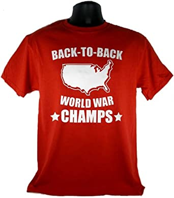 Back to Back World War Champs USA Champtions Adult Red T-Shirt Tee (Medium)