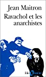 Ravachol et les anarchistes par Maitron