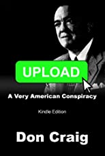 Upload: A Very American Conspiracy