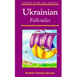 Ukrainian Folk-tales (Oxford Myths & Legends)by Christina Oparenko