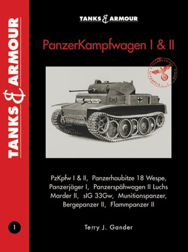 Tanks & Armour Panzerkampfwagen I & II (Tanks and Armour)