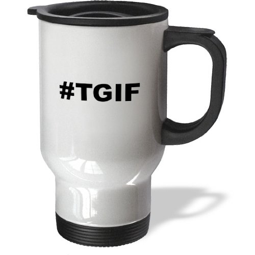 Tm_107338_1 Evadane - Funny Quotes - #Tgif. Thank God It'S Friday, Black Hashtag - Travel Mug - 14Oz Stainless Steel Travel Mug