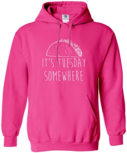 Threadrock Women's It's Tuesday Somewhere Hoodie Sweatshirt S Hot Pink (Pink Taco Shells compare prices)