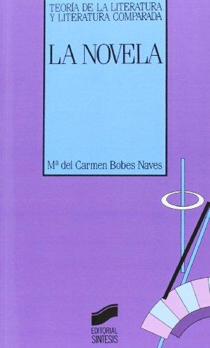 Novela, La (Teoria de la Literatura y Literatura Comparada) (Spanish Edition)