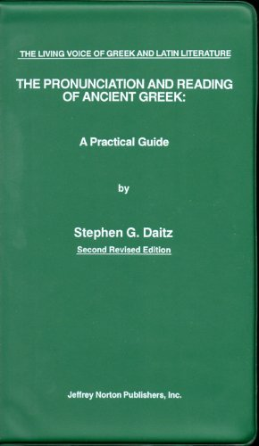 Pronunciation and Reading of Classical Latin: A Practical Guide