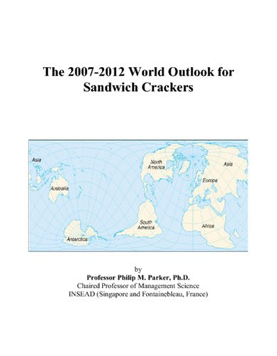 The 2007-2012 World Outlook for Sandwich Crackers