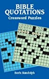 img - for Boris Randolph: Bible Quotations Crossword Puzzles (Paperback); 2002 Edition book / textbook / text book