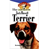 The Jack Russell Terrier: An Owner's Guideto aHappy Healthy Pet ~ Catherine Romaine Brown