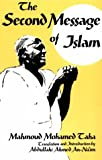 img - for Second Message of Islam: Mahmoud Mohamed Taha (Contemporary Issues in the Middle East) book / textbook / text book