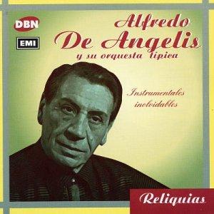 alfredo de angelis - Instrumentales Inolvidables - Zortam Music