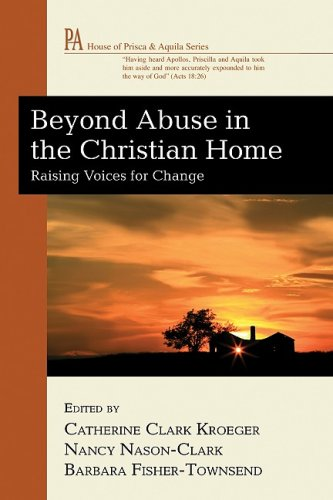 Beyond Abuse in the Christian Home: Raising Voices for Change (House of Prisca & Aquila)