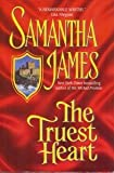 The Truest Heart (073941769X) by James, Samantha