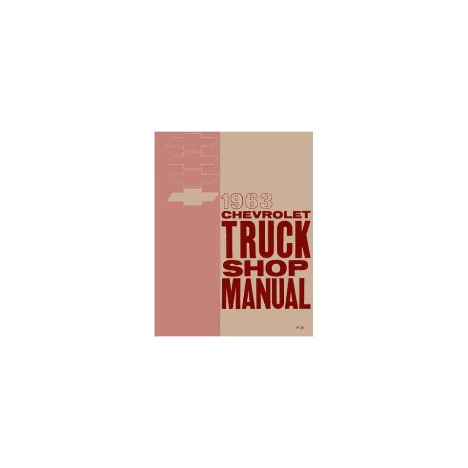 1963 CHEVY PICKUP TRUCK Shop Service Repair Manual Book