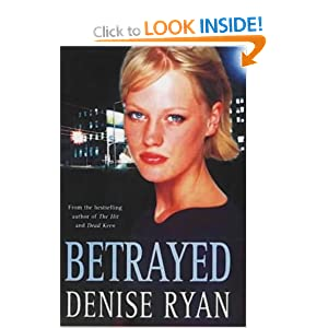 Betrayed a Ryan Denise